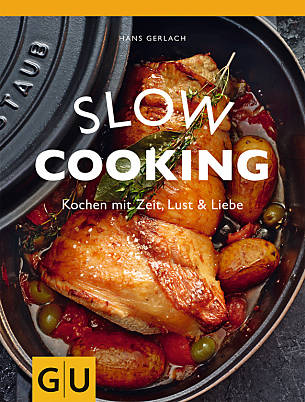 Hans Gerlach: Slow Cooking