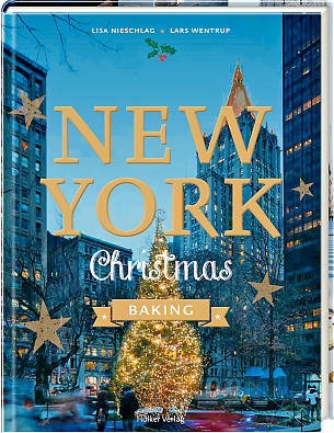 L. Nieschlag, L. Wentrup: New York Christmas Baking